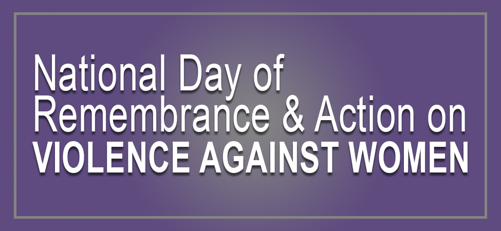 Recognizing National Day of Remembrance and Action on Violence against Women